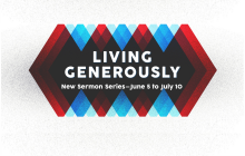 Living Generously Series -