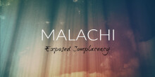 """A Plea for Faithful Worship"" - Malachi 1:1-14"