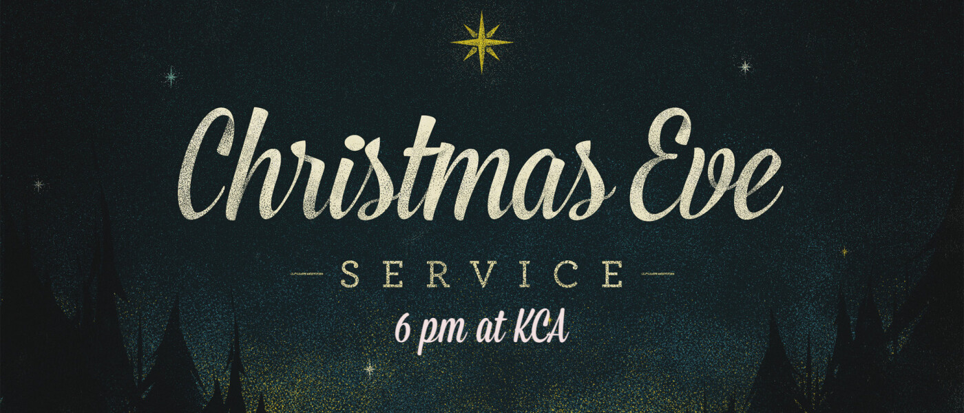 Christmas Eve Service - Dec 24 2018 6:00 PM