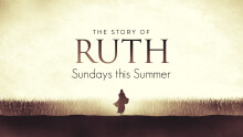 """""""Softened by Grace"""" - Ruth 2:17-23"""